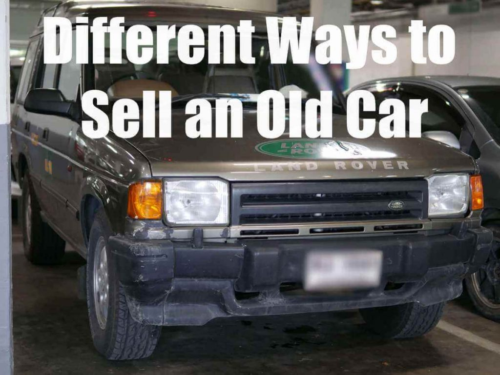 Different Ways to Sell an Old Car