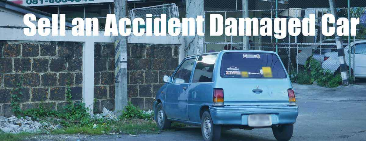 Sell an Accident Damaged Car