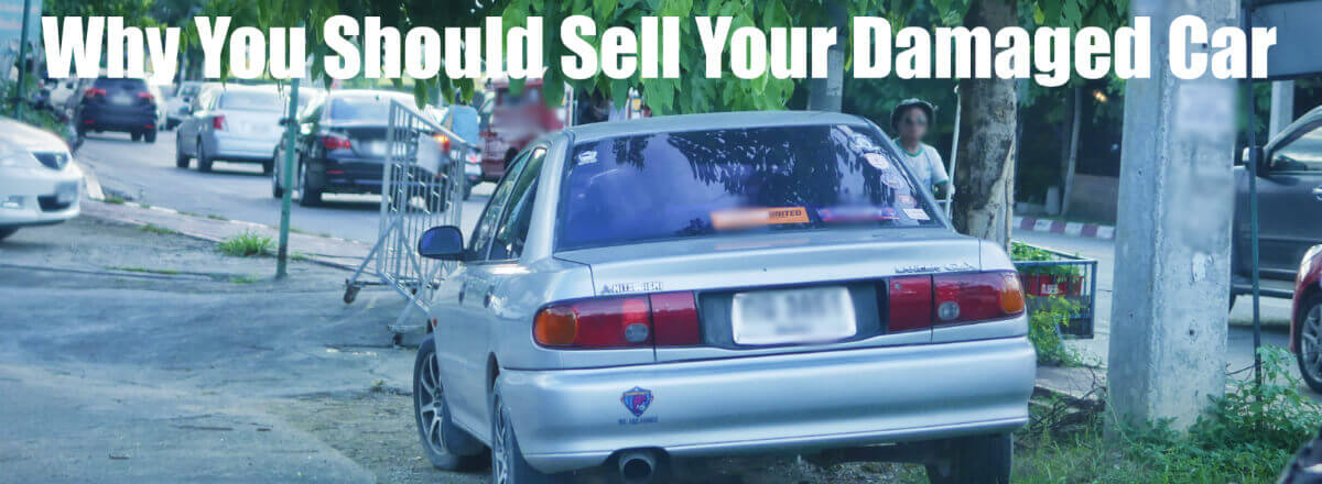 Get rid of a Damaged Car : Sell Your Damaged Car